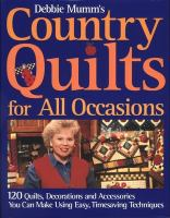 Debbie Mumm's Country Quilts for All Occasions