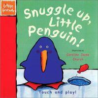 Snuggle Up, Little Penguin