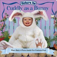 Cuddly as A Bunny