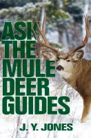 Ask the Mule Deer Guides