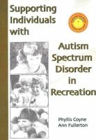 Supporting Individuals With Autism Spectrum Disorder in Recreation