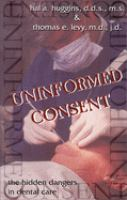 Uninformed Consent