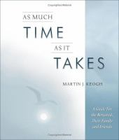As Much Time as It Takes