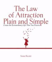 The Law of Attraction, Plain, and Simple
