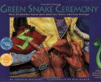Green Snake Ceremony