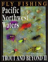 Fly Fishing Pacific Northwest Waters