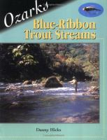 Ozarks Blue-ribbon Fly-fishing Guide