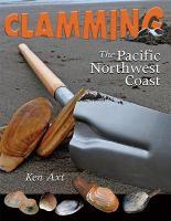Clamming the Pacific Northwest Coast