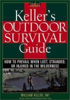 Keller's Outdoor Survival Guide