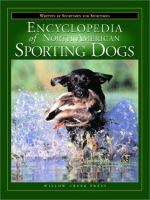 Encyclopedia of North American Sporting Dogs