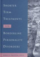 Shorter Term Treatments for Borderline Personality Disorders