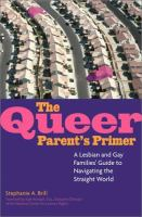 The Queer Parent's Primer