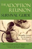 The Adoption Reunion Survival Guide