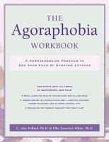 The Agoraphobia Workbook