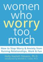 Women Who Worry Too Much