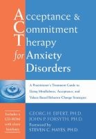 Acceptance & Commitment Therapy for Anxiety Disorders