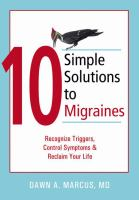 10 Simple Solutions to Migraines