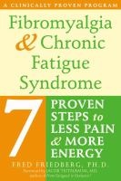 Fibromyalgia and Chronic Fatigue Syndrome