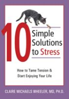 10 Simple Solutions to Stress