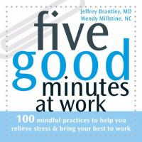 Five Good Minutes at Work