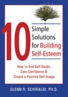 10 Simple Solutions for Building Self-esteem