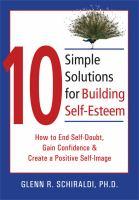 10 Simple Solutions for Building Self-esteem