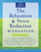 Relaxation And Stress Reduction Workbook 6th Ed