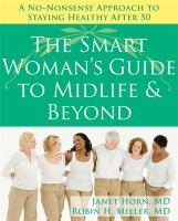 The Smart Woman's Guide to Midlife & Beyond