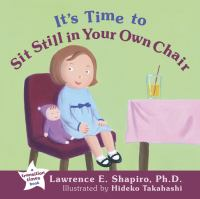 It's Time to Sit Still in your Own Chair
