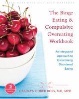 The Binge Eating & Compulsive Overeating Workbook