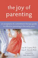 The Joy of Parenting