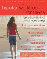 The Bipolar Workbook for Teens