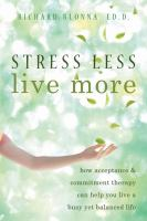 Stress Less, Live More