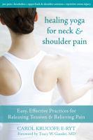 Healing Yoga for Neck & Shoulder Pain
