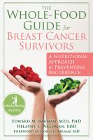 The Whole-food Guide for Breast Cancer Survivors