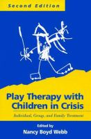 Play Therapy With Children in Crisis