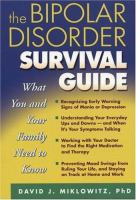 The Bipolar Disorder Survival Guide