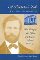 A Bachelor's Life in Antebellum Mississippi