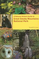 A Natural History Guide to Great Smoky Mountains National Park - Linzey, Donald W.