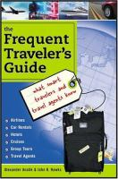 The Frequent Traveler's Guide