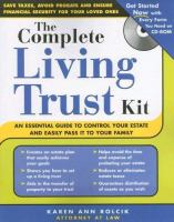 The Complete Living Trust Kit (+ CD-ROM)