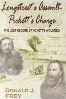 Longstreet's Assault--Pickett's Charge