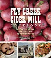 The Fly Creek Cider Mill Cookbook
