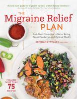 The Migraine Relief Plan