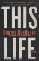 This Life : A Novel.