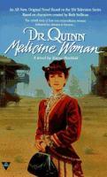 Dr. Quinn; Medicine Woman