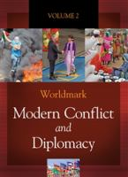 Worldmark Modern Conflict and Diplomacy