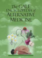The Gale Encyclopedia of Alternative Medicine