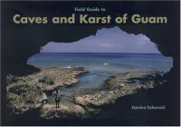 Field Guides to Caves & Karst of Guam