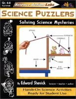 Science Puzzlers: Solving Science Mysteries (Science Action Labs)